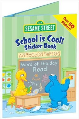 Sesame Street School Is Cool! Super Sticker Book