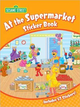 Sesame Street At the Supermarket Sticker Book