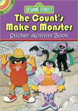 Sesame Street Classic The Count's Make a Monster Sticker Activity Book