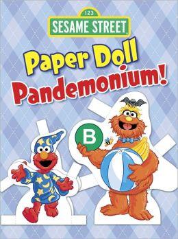 Sesame Street Paper Doll Pandemonium!
