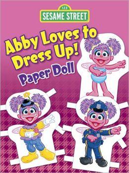 Sesame Street Abby Loves to Dress Up! Paper Doll