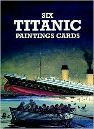 Six Titanic Paintings Cards