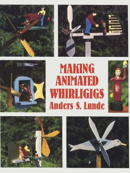 Making Animated Whirligigs