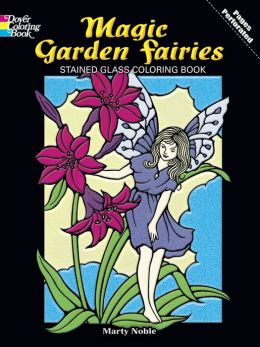 Magic Gardens Fairies Stained Glass Coloring Book