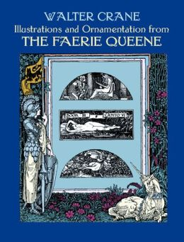 Illustrations from the Faerie Queen
