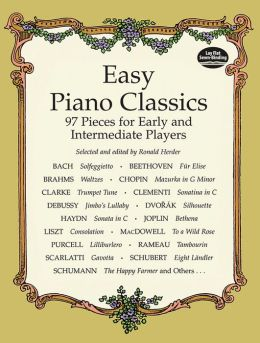 Easy Piano Classics: 97 Pieces for Early and Intermediate Players: (Sheet Music)