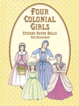 Four Colonial Girls Sticker Paper Dolls