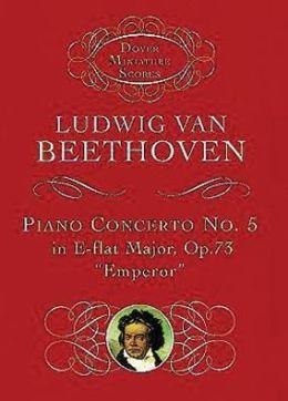 Piano Concerto No. 5 in E-Flat Major, Op. 73 Emperor