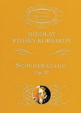 Scheherazade, Op. 35: Symphonic Suite for Orchestra