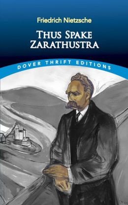 Thus Spake Zarathustra (Dover Thrift edition)