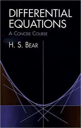 Differential Equations; A Concise Course