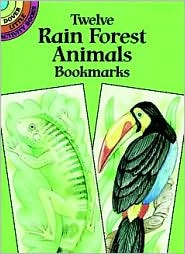 Twelve Rain Forest Animals Bookmarks