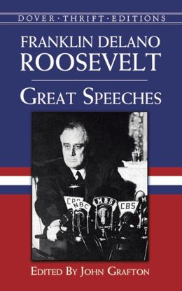 Great Speeches: Franklin Delano Roosevelt