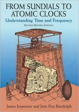 From Sundials to Atomic Clocks: Undestanding Time and Frequency