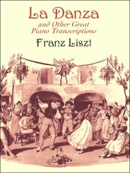 La Danza: And Other Great Piano Transcriptions