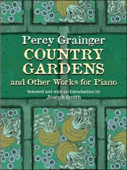Country Gardens and Other Works for Piano