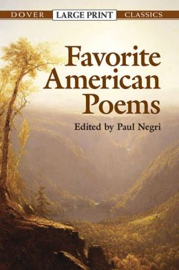 Favorite American Poems: (Dover Large Print Classics Series)