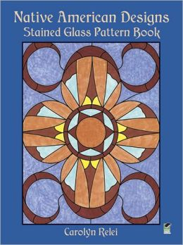 Native American Designs Stained Glass Pattern Book