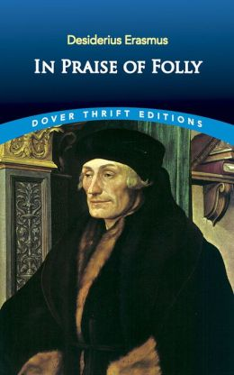 In Praise of Folly (Dover Thrift Editions)