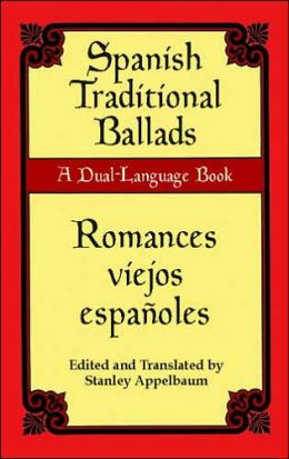 Spanish Traditional Ballads/Romances Viejos Espanoles