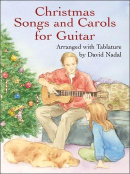 Christmas Songs and Carols for Guitar: Arranged with Tablature