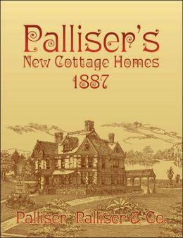Palliser's New Cottage Homes 1887