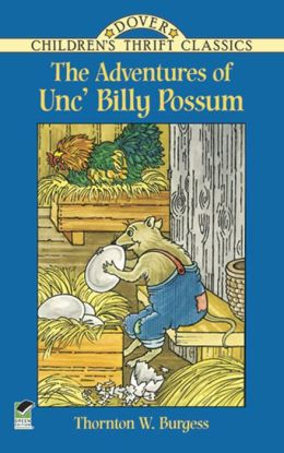 The Adventures of Unc' Billy Possum (Dover Children's Thrift Classics Series)