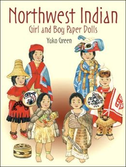 Northwest Indian Girl and Boy Paper Dolls (Paper Dolls Series)