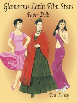 Glamorous Latin Film Stars Paper Dolls