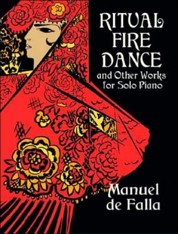 Ritual Fire Dance and Other Works for Solo Piano