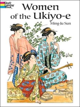 Women of the Ukiyo-e Coloring Book ( Picttoria Archive Series)