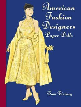 American Fashion Designers: Paper Dolls