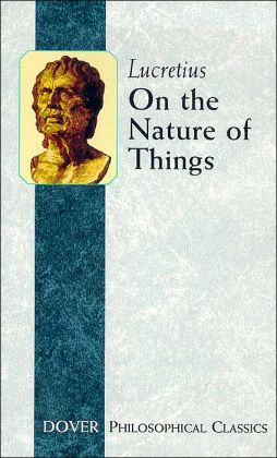 On the Nature of Things (Philosophical Classics Series)