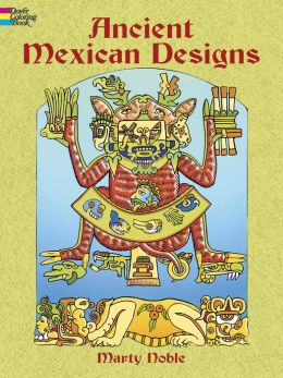 Ancient Mexican Designs Coloring Book
