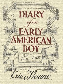 Diary of an Early American Boy: Noah Blake 1805