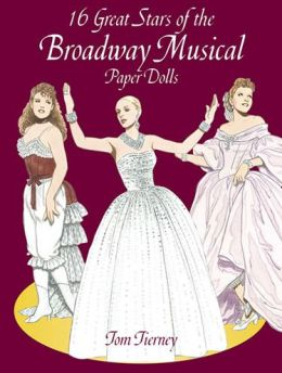 16 Great Stars of the Broadway Musical Paper Dolls