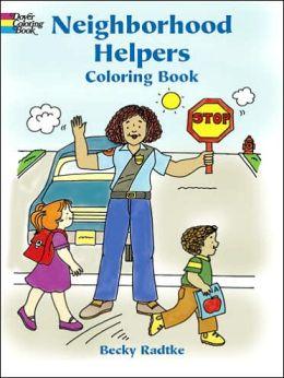 Neighborhood Helpers Coloring Book