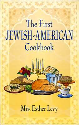 First Jewish-American Cookbook