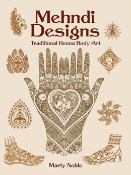 Mehndi Designs (Dover Pictorial Archive Series): Traditional Henna Body Art
