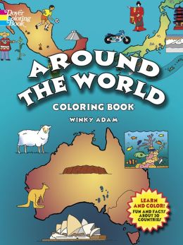 Around the World Coloring Book: Fun and Facts about 30 Countries (Dover Pictorial Archive Series)