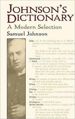 Johnson's Dictionary: A Modern Selection