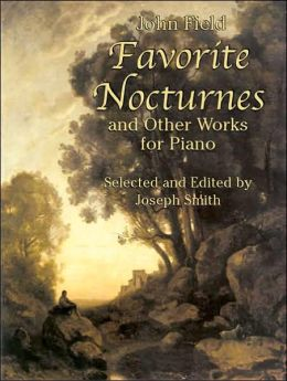 Favorite Nocturnes and Other Works for Piano