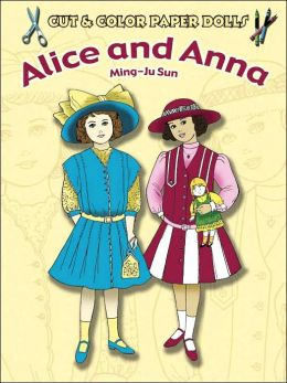 Cut & Color Paper Dolls: Alice and Anna