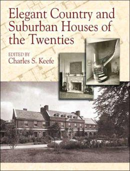 Elegant Country and Suburban Houses of the Twenties