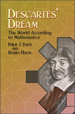 Descartes' Dream: The World According to Mathematics