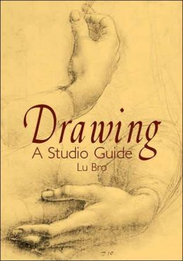 Drawing: A Studio Guide