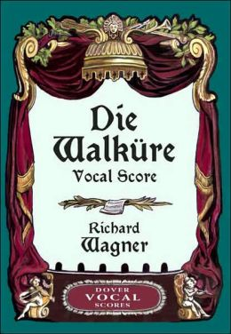 Die Walkure Vocal Score
