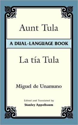 Aunt Tula (La Tia Tula): A Dual-Language Book