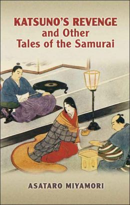 Katsuno's Revenge and Other Tales of the Samurai