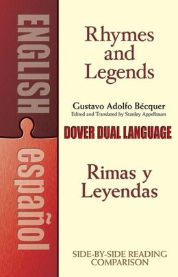 Rhymes and Legends (Selection) / Rimas y Leyendas (seleccion): A Dual-Language Book